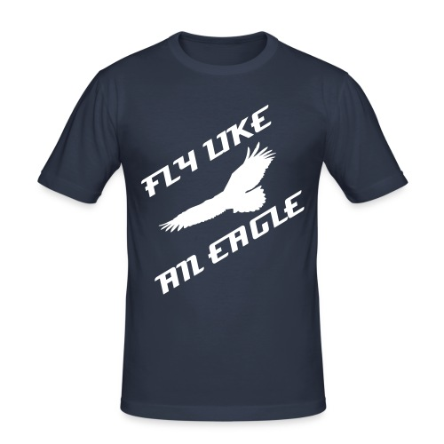 Fly Like An Eagle - Men's Slim Fit T-Shirt