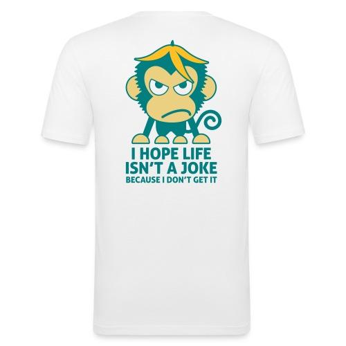 I hope life isn't a joke - Slim Fit T-shirt herr