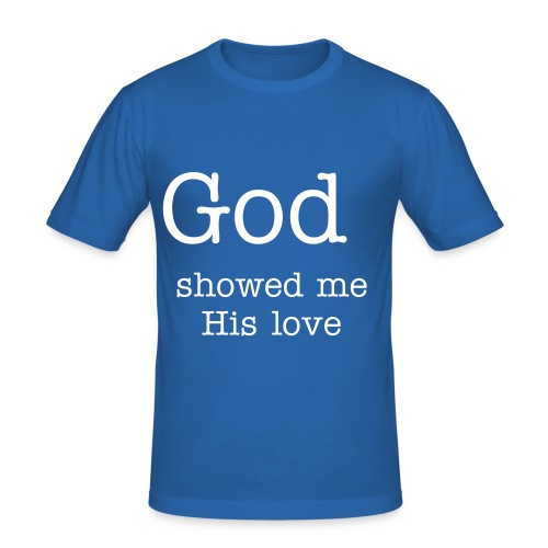 God showed me his love blue - slim fit T-shirt