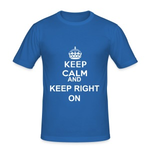 Mens - Keep Calm And Keep Right On (Available in Large) - Men's Slim Fit T-Shirt