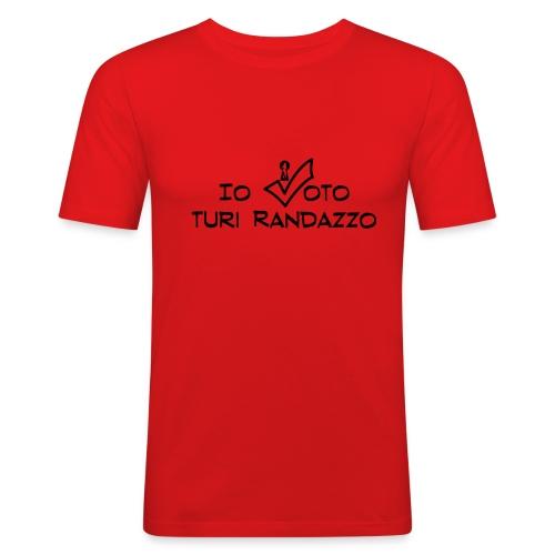 Io voto Turi Randazzo (SCRITTA NERA - MAGLIETTA TUTTI I COLORI) - Maglietta aderente da uomo