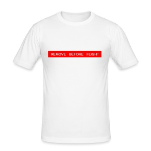 REMOVE BEFORE FLIGHT - Pilot - Männer Slim Fit T-Shirt