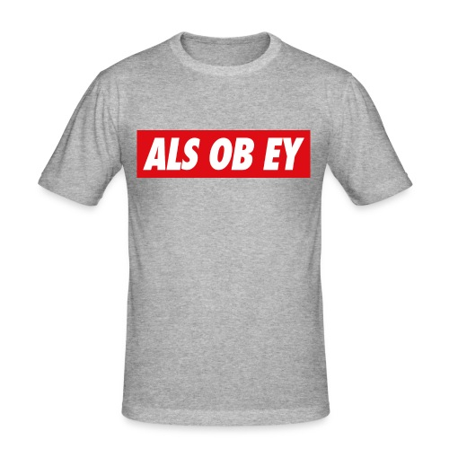 ALS OB EY - SLIM FIT MEN - Männer Slim Fit T-Shirt