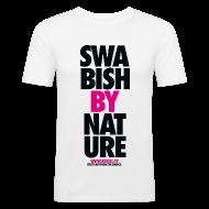 T-Shirts ~ Männer Slim Fit T-Shirt ~ SWABISH BOYS - Eine Nummer grösser nehmen!