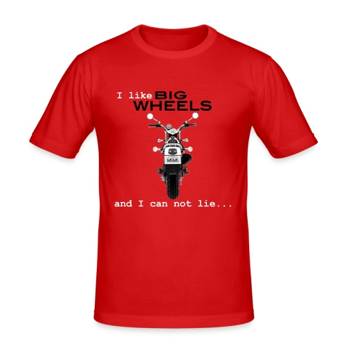 I like Big Wheels - Men's Slim Fit T-Shirt