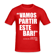 T-Shirts ~ Men's Slim Fit T-Shirt ~ Vamos Partir Este Bar!