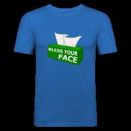 T-Shirts ~ Men's Slim Fit T-Shirt ~ BLESS YOUR FACE