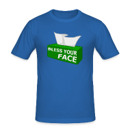 T-Shirts ~ Men's Slim Fit T-Shirt ~ BLESS YOUR FACE
