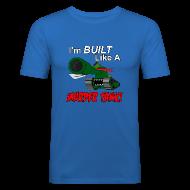 T-Shirts ~ Men's Slim Fit T-Shirt ~ I'm BUILT Like A MURDER TANK!
