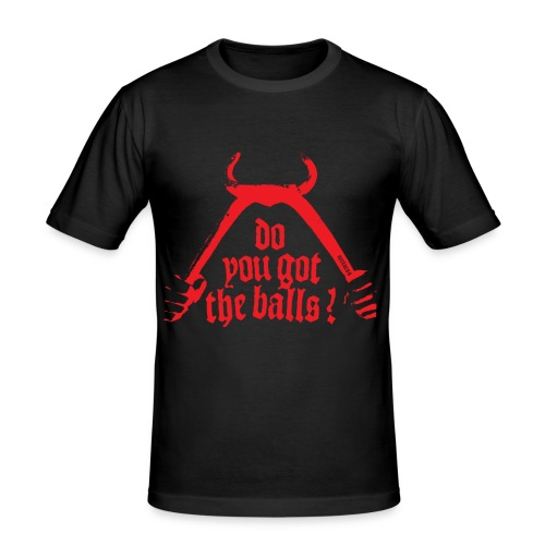 T-shirt Do you got the balls? - slim fit T-shirt