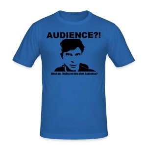 Audience?! What am I doing on this shirt, Audience? - Men's Slim Fit T-Shirt