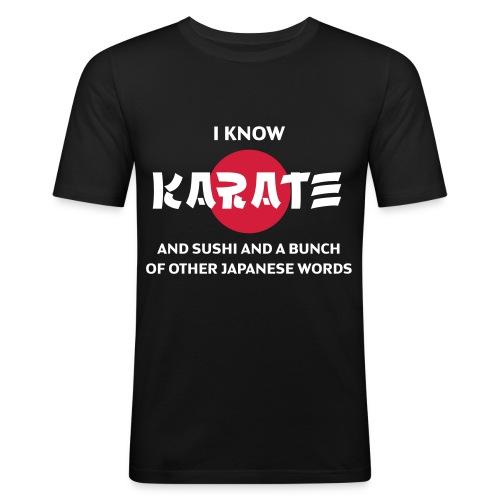 I know JAPANESE! - Slim Fit T-shirt herr
