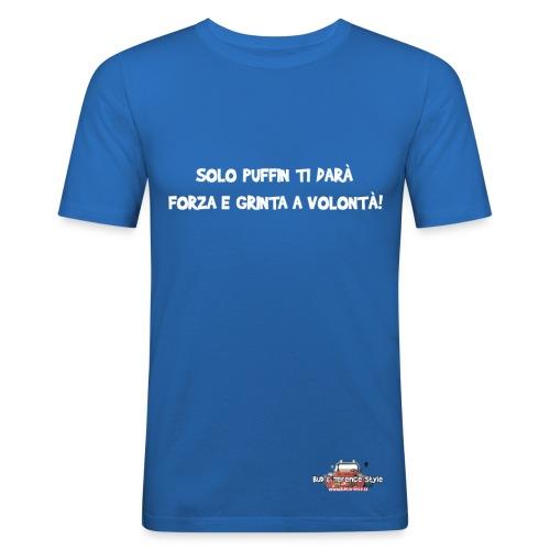 Solo Puffin ti darà... - Maglietta aderente da uomo