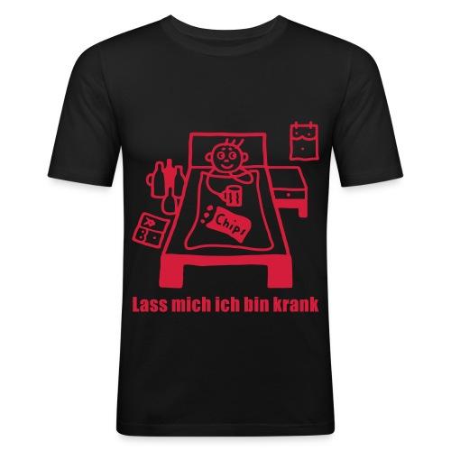 Bin Krank - Männer Slim Fit T-Shirt