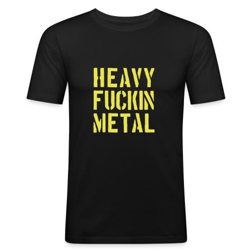 Heavy Fuckin Metal - Männer Slim Fit T-Shirt