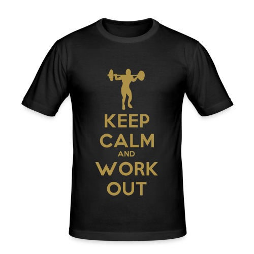 Keep calm and work out! - slim fit T-shirt