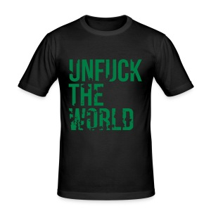 Unfuck The World Green Slim Fit Shirt | Motivational Politics T-Shirt - Männer Slim Fit T-Shirt