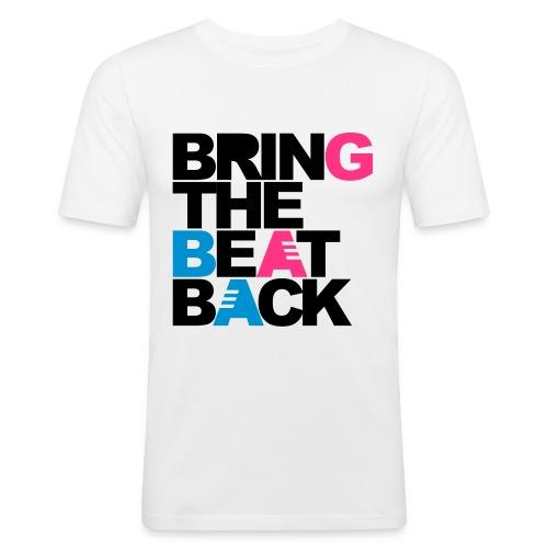 Bring the beat back (men) - Slim Fit T-skjorte for menn