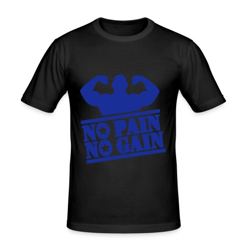 No pain no gain Print T-Shirt - Men's Slim Fit T-Shirt