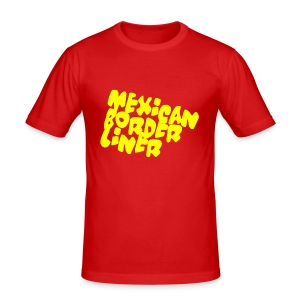 Mexico Border Liner - Poco Loco - slim fit T-shirt