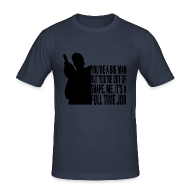 T-Shirts ~ Men's Slim Fit T-Shirt ~ You're A Big Man, But You're Out of Shape
