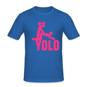 Yolo drink on! - slim fit T-shirt