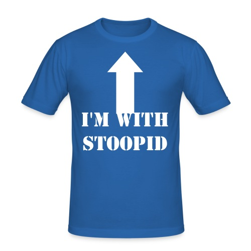I'm With Stoopid - Men's Slim Fit T-Shirt
