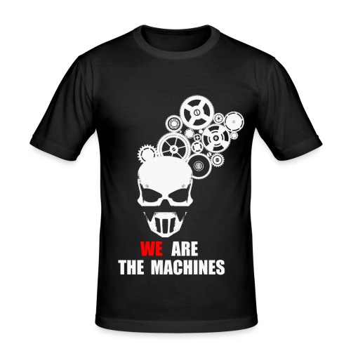 We Are Machines - Moulant - T-shirt près du corps Homme