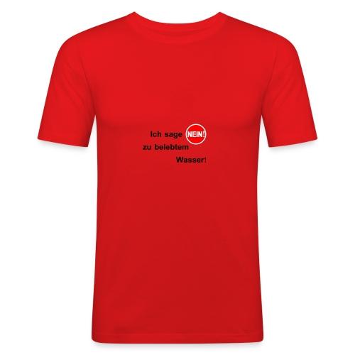 Nein! Belebtes Wasser - Männer Slim Fit T-Shirt