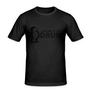 Take Me To The Drum - Men's Slim Fit T-Shirt