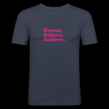 dream believe achieve T-Shirts