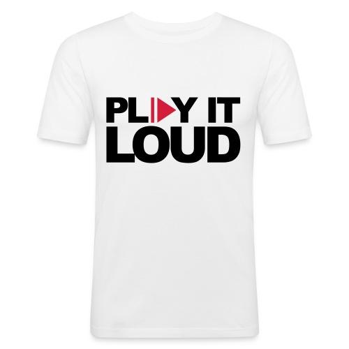 Slim Fit T-Shirt Play it loud - Männer Slim Fit T-Shirt