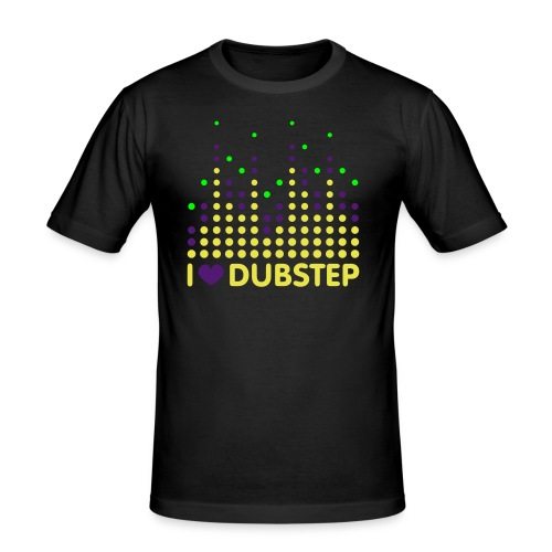 i love dubstep - slim fit T-shirt