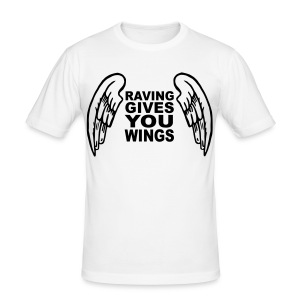 Raving Give you wings t-shirt - Men's Slim Fit T-Shirt