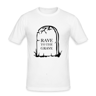 T-Shirts ~ Men's Slim Fit T-Shirt ~ Rave to grave tombstone t-shirt