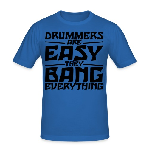 Drummers Bang Everything - Herre Slim Fit T-Shirt
