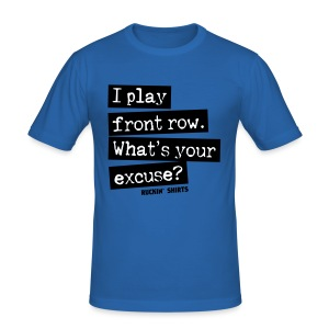 I Play Front Row - Men's Slim Fit T-Shirt