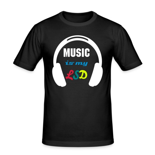 Music is my LSD - Men's Slim Fit T-Shirt