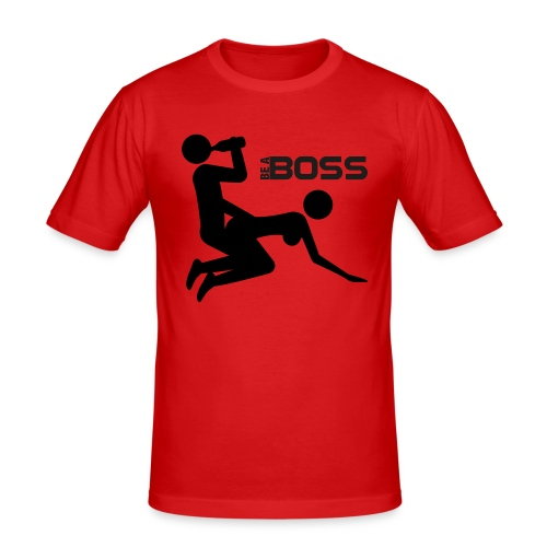 BE A BOSS DOGGY STYLE - Men's Slim Fit T-Shirt