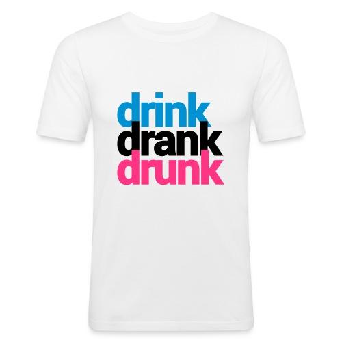 drink drank drunk - slim fit T-shirt