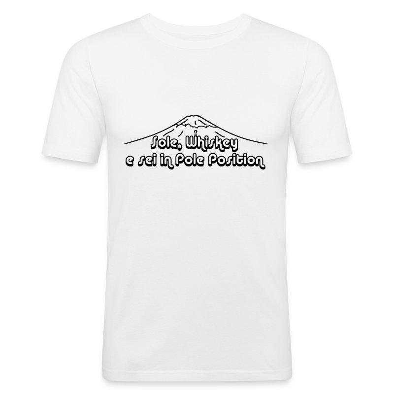 Sole, Whiskey e sei in Pole Position  (SCRITTA NERA - MAGLIETTA TUTTI I COLORI) - Maglietta aderente da uomo