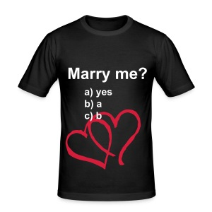 Marry me? - Männer Slim Fit T-Shirt