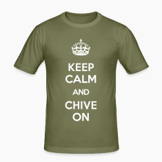 KEEP CALM AND CHIVE ON T-Shirts