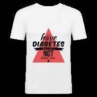 T-Shirts ~ Men's Slim Fit T-Shirt ~ Just saying