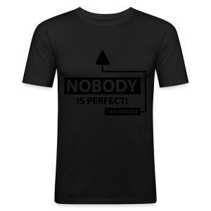 Nobody is perfect. - Men's Slim Fit T-Shirt