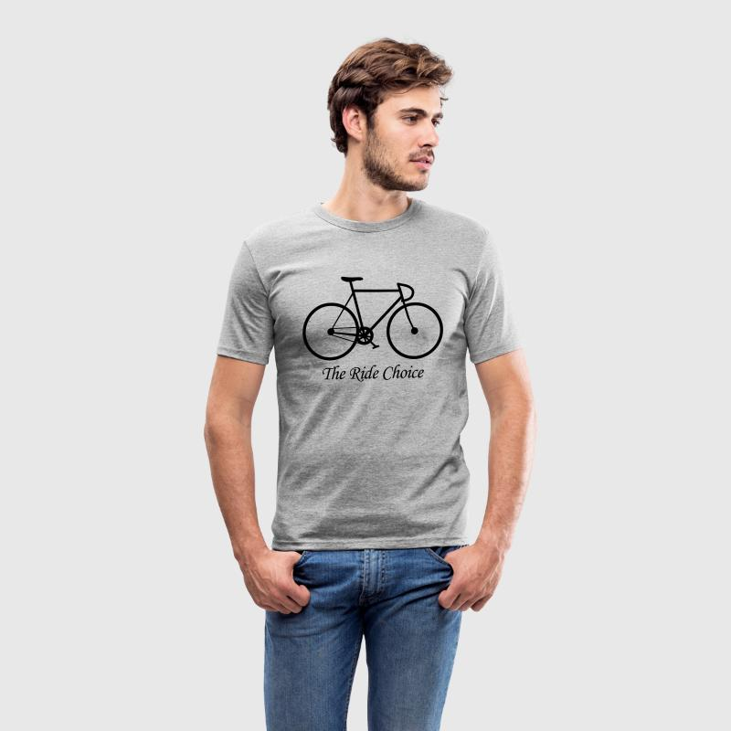 The Ride Choice! T-Shirts - Männer Slim Fit T-Shirt