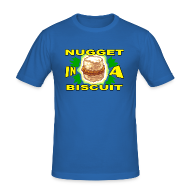 T-Shirts ~ Men's Slim Fit T-Shirt ~ NUGGET IN A BISCUIT!
