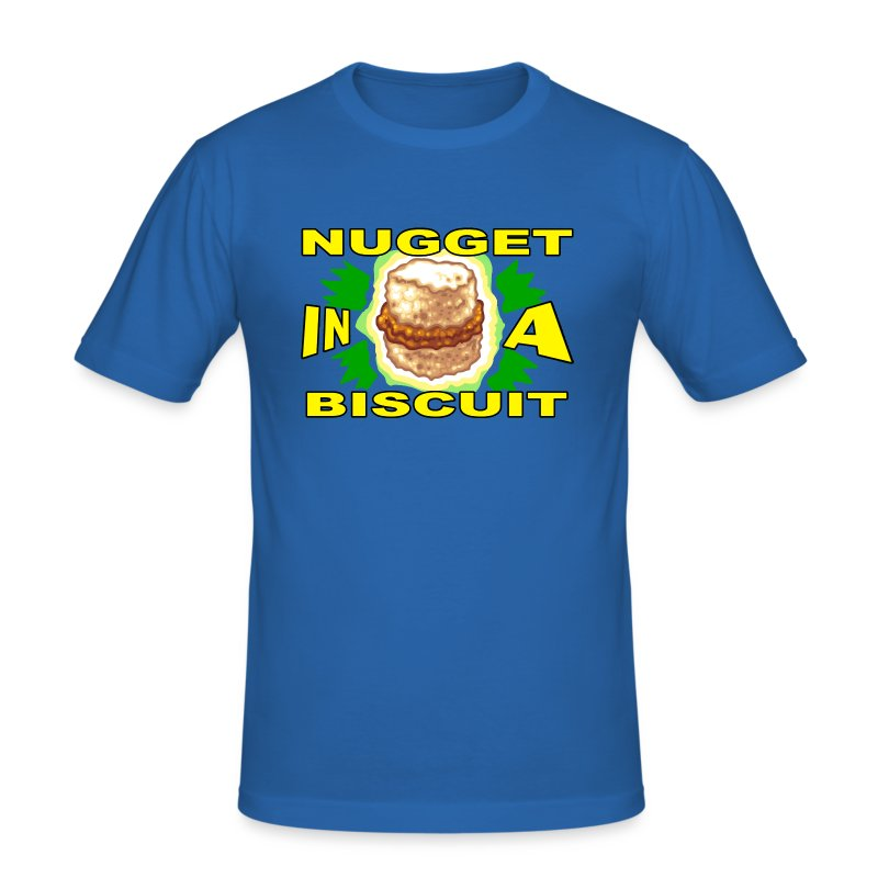NUGGET IN A BISCUIT! - Men's Slim Fit T-Shirt