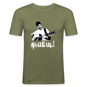 Shut Up! - Men's Slim Fit T-Shirt