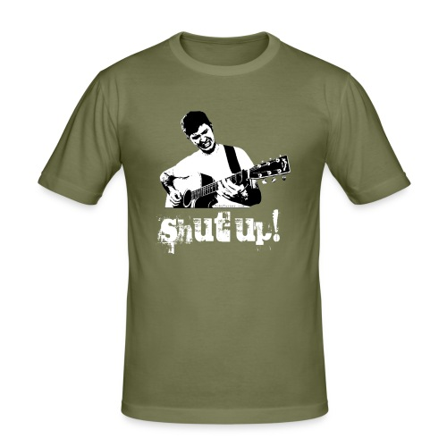 Shut Up! - Men's Slim Fit T-Shirt